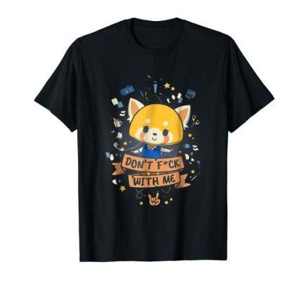 Funny Cute Aggretsuko Don't Fk With Me TshirtTshirt