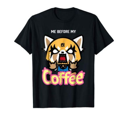 Aggretsuko I Need My Coffee Rage Tee Shirt